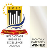 Gold Coast Business Excellence Awards 2015 - Monthly Category Winner